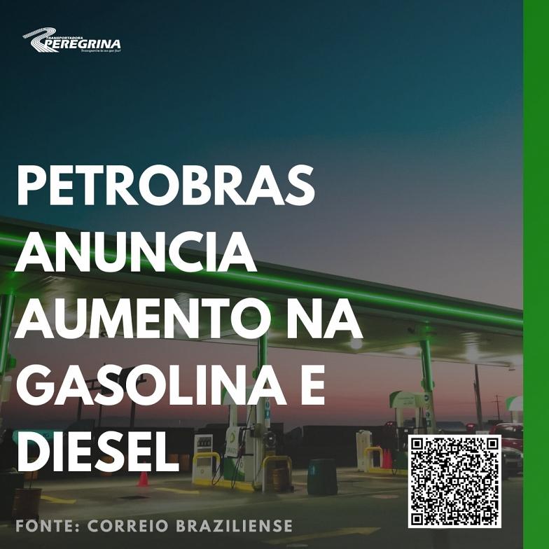 Petrobras anuncia aumento na gasolina e diesel